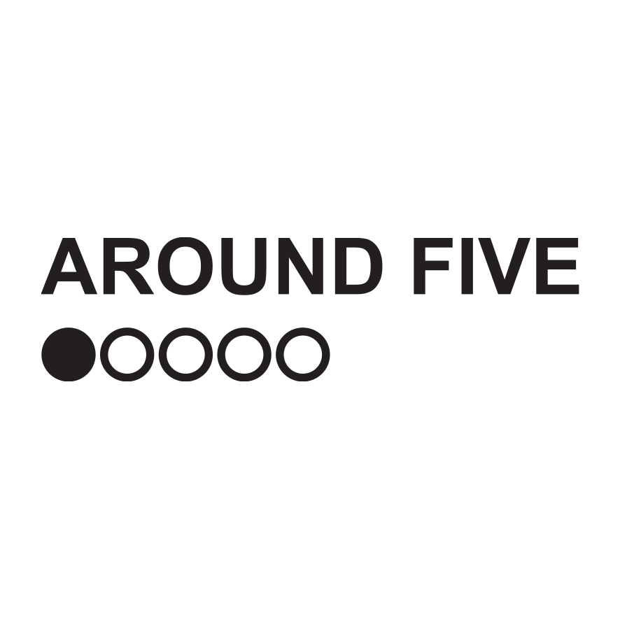 AROUND FIVE